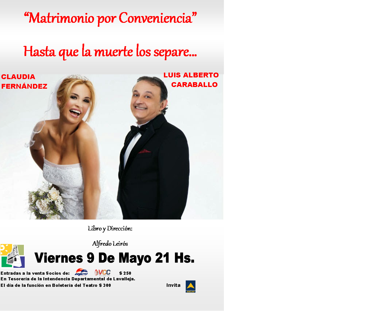 "Matrimonio Por Conveniencia : Llega a minas este viernes ""matrimonio por conveniencia"